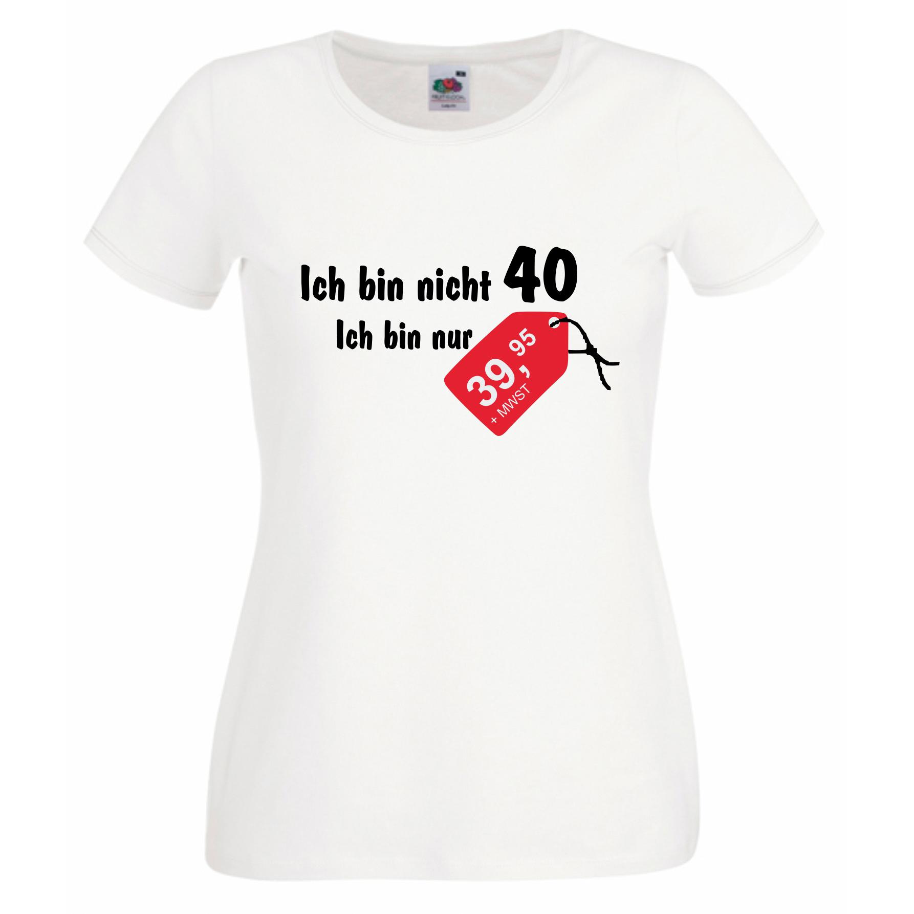 shirt zum 40 geburtstag damen ich bin nicht 40 motiv auf diesem t. Black Bedroom Furniture Sets. Home Design Ideas