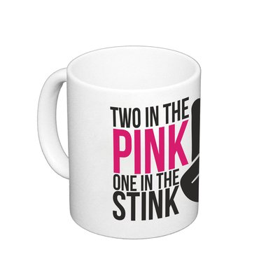 Kaffeebecher FUN Two in the pink one in the stink