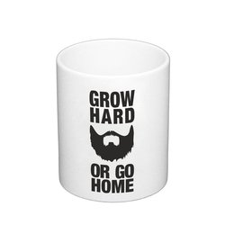 Kaffeebecher Grow hard or go home Bart Vollbart wachsen...