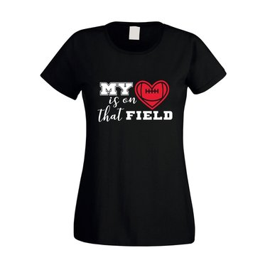 Damen T-Shirt - My heart is on that field - Hobby Sport Cheerleader Quarterback