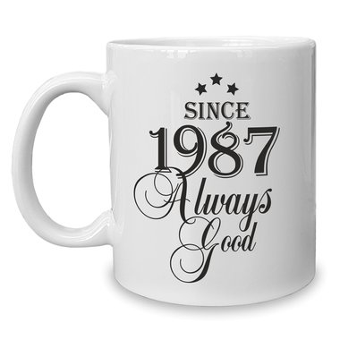 Kaffeebecher - Tasse - Since (Wunschjahr) always good