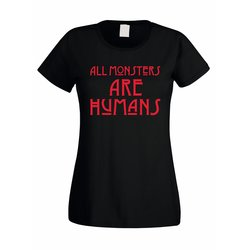 Damen T-Shirt - All Monsters are Humans