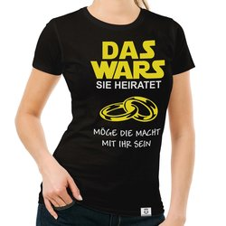 Damen T-Shirt - Das Wars - Sie heiratet