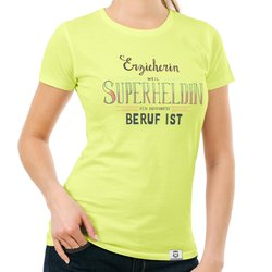 Damen T-Shirt - Erzieherin - Superheldin