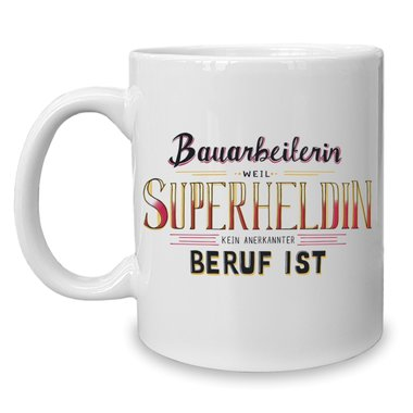 Bauarbeiterin Superheldin Kaffeebecher