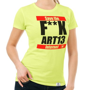 Damen T-Shirt - F**k Art13 - Save the Internet