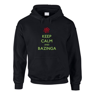 Hoodie Keep Calm and BAZINGA