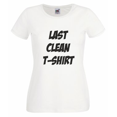 Damen T-Shirt Last clean shirt