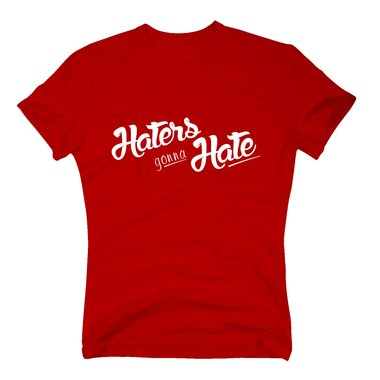 T-Shirt Haters gonna Hate