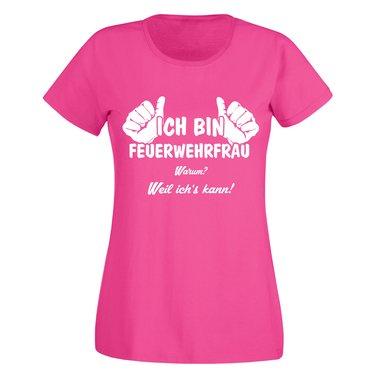 weil ich/'s kann Ich bin Feuerwehrfrau Damen T-Shirt XS-XXL ShirtDepartment