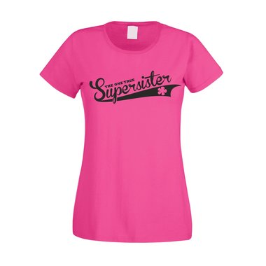 Damen T-Shirt - The one true Supersister
