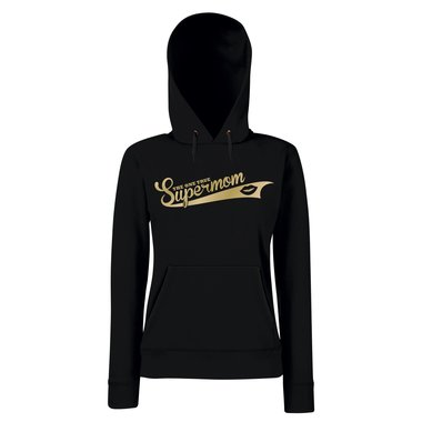 Damen Hoodie - The one true Supermom