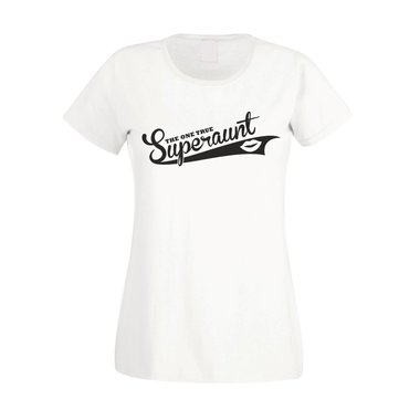 Damen T-Shirt - The one true Superaunt