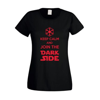 Damen T-Shirt - Keep Calm and Join the Dark Side