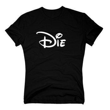 Die - Herren T-Shirt - schwarz