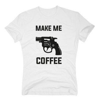 Make me Coffee - Herren T-Shirt - weiß