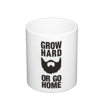 Grow hard or go home - Kaffeebecher - weiß