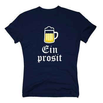 Ein Prosit - Herren T-Shirt - dunkelblau