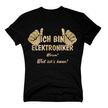 Ich bin Elektroniker, weil ich's kann - Herren T-Shirt - schwarz