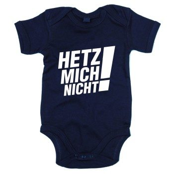 Hetz mich nicht! - Baby Body - dunkelblau-weiß