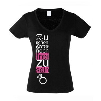Zu schön um noch frei zu sein - Damen V-Neck T-Shirt