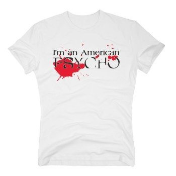 I'm an American Psycho - Herren T-Shirt - weiß