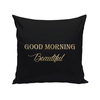 Good Morning Beautiful - Dekokissen - schwarz