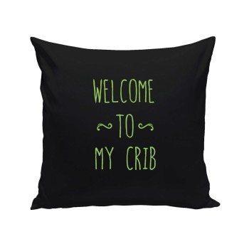 Welcome to my Crib - Dekokissen - schwarz