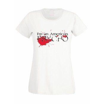 I'm an American Psycho - Damen T-Shirt - weiß