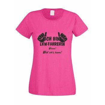 Ich bin LKW-Fahrerin, weil ich's kann - Damen T-Shirt - pink