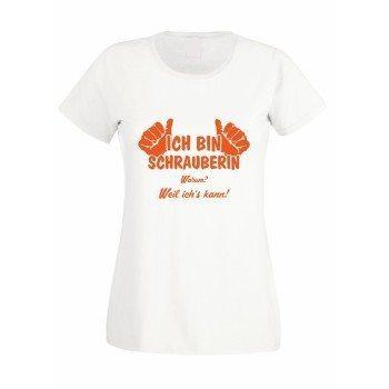 Ich bin Schrauberin, weil ich's kann - Damen T-Shirt - weiß
