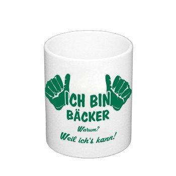 Kaffeebecher - Ich bin Bäcker, weil ich's kann