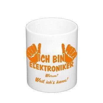 Kaffeebecher - Ich bin Elektroniker, weil ich's kann