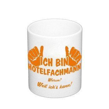 Kaffeebecher - Ich bin Hotelfachmann, weil ich's kann