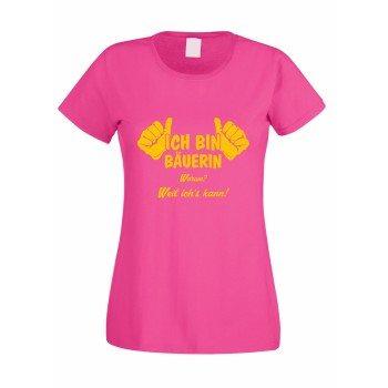 Ich bin Bäuerin, weil ich's kann - Damen T-Shirt - pink