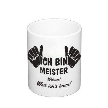 Kaffebecher - Ich bin Meister, weil ich's kann