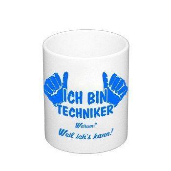 Kaffebecher - Ich bin Techniker, weil ich's kann