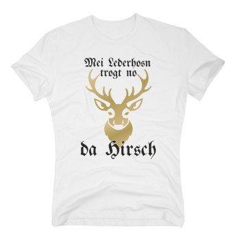 Mei Lederhosn trogt no da Hirsch - Herren T-Shirt - weiß