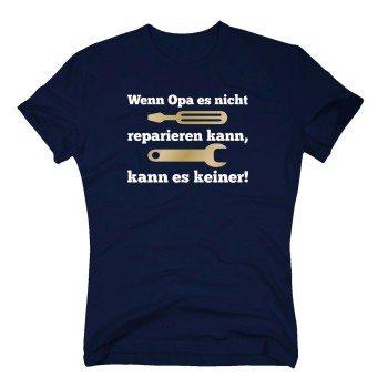 Wenn Opa es nicht reparieren kann, kann es keiner - Herren T-Shirt - dunkelblau