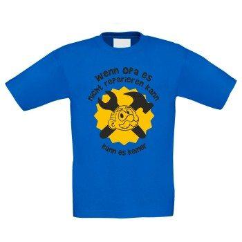 Wenn Opa es nicht reparieren kann, kann es keiner - Kinder T-Shirt - blau