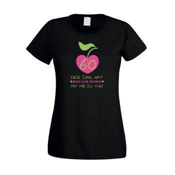 Damen T-Shirt 60. Geburtstag - Diese Zahl hat nichts mit mir zu tun schwarz pink