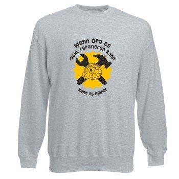 Wenn Opa es nicht reparieren kann, kann es keiner - Herren Sweatshirt - grau