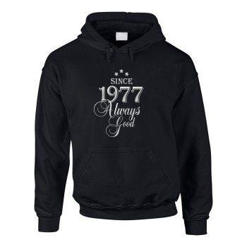 Jahrgang 1977 - Since 1977 Always Good – Herren Hoodie
