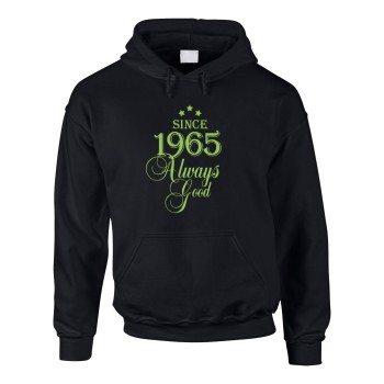 Since 1965 Always Good – Herren Hoodie - schwarz