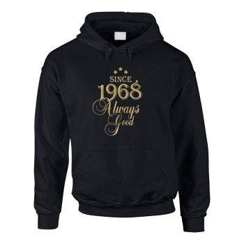 Since 1968 Always Good – Herren Hoodie - schwarz