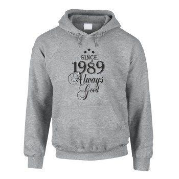 Jahrgang 1989 - Since 1989 Always Good – Herren Hoodie