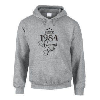 Jahrgang 1984 - Since 1984 Always Good – Herren Hoodie