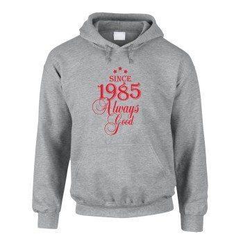 Jahrgang 1985 - Since 1985 Always Good – Herren Hoodie