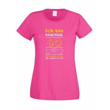 Ich bin knackige 60 – Damen T-Shirt