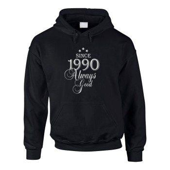 Jahrgang 1990 - Since 1990 Always Good – Herren Hoodie